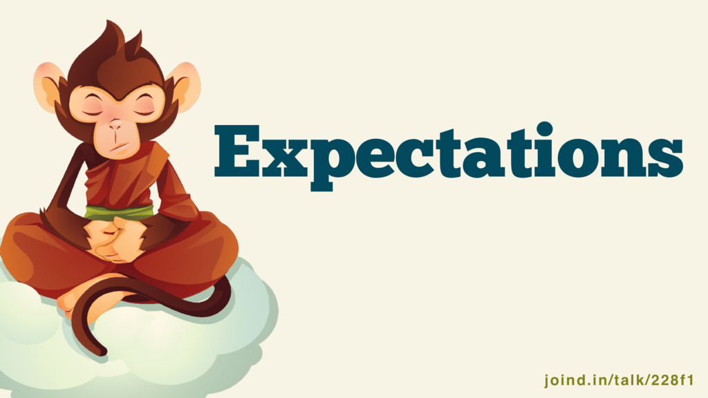 joind.in/talk/228f1 @SammyK #pnwphp Expectations