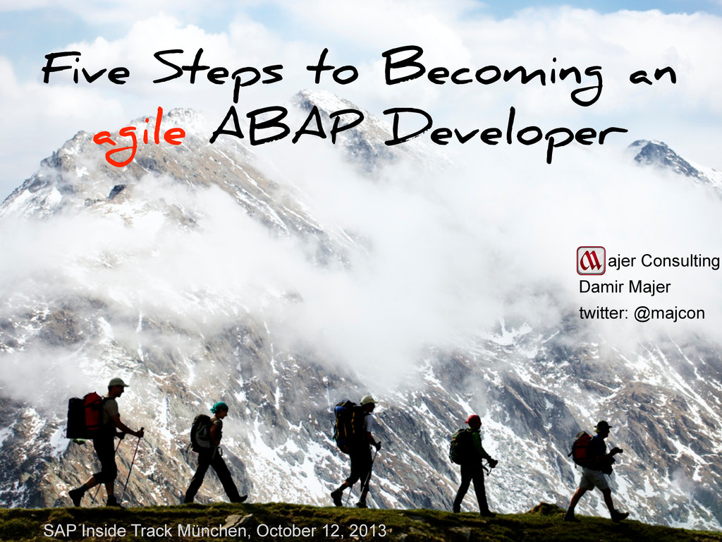 Five Steps to Becoming an agile ABAP Developer ...