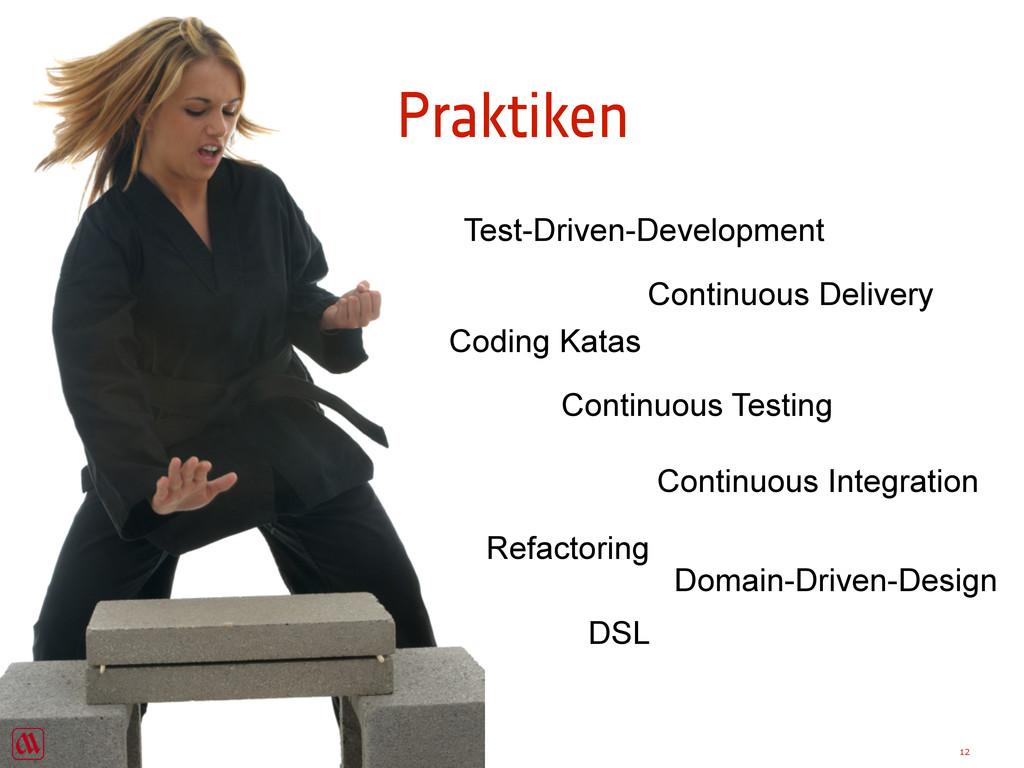 Praktiken Continuous Delivery Continuous Testin...
