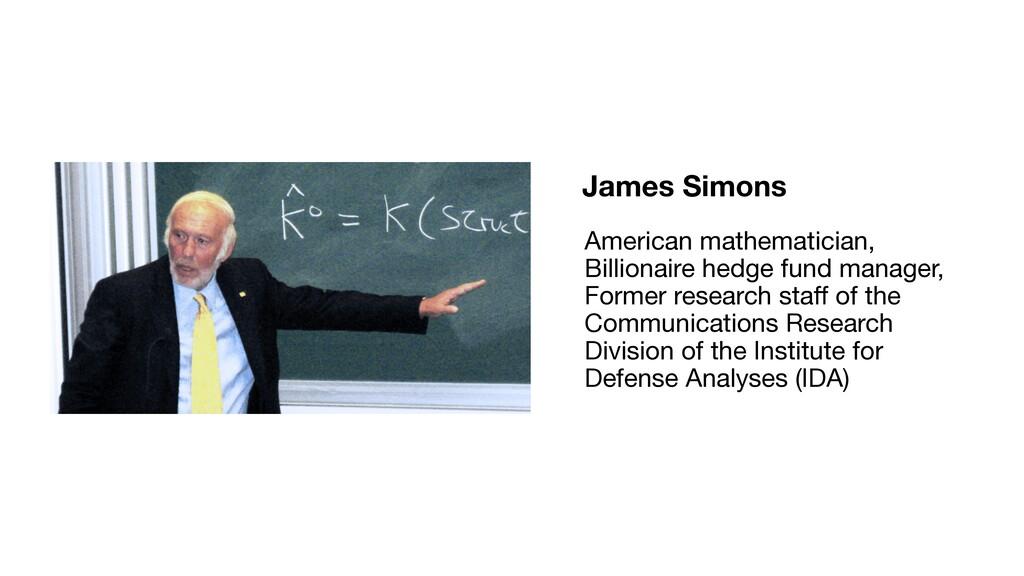 James Simons American mathematician, Billionair...