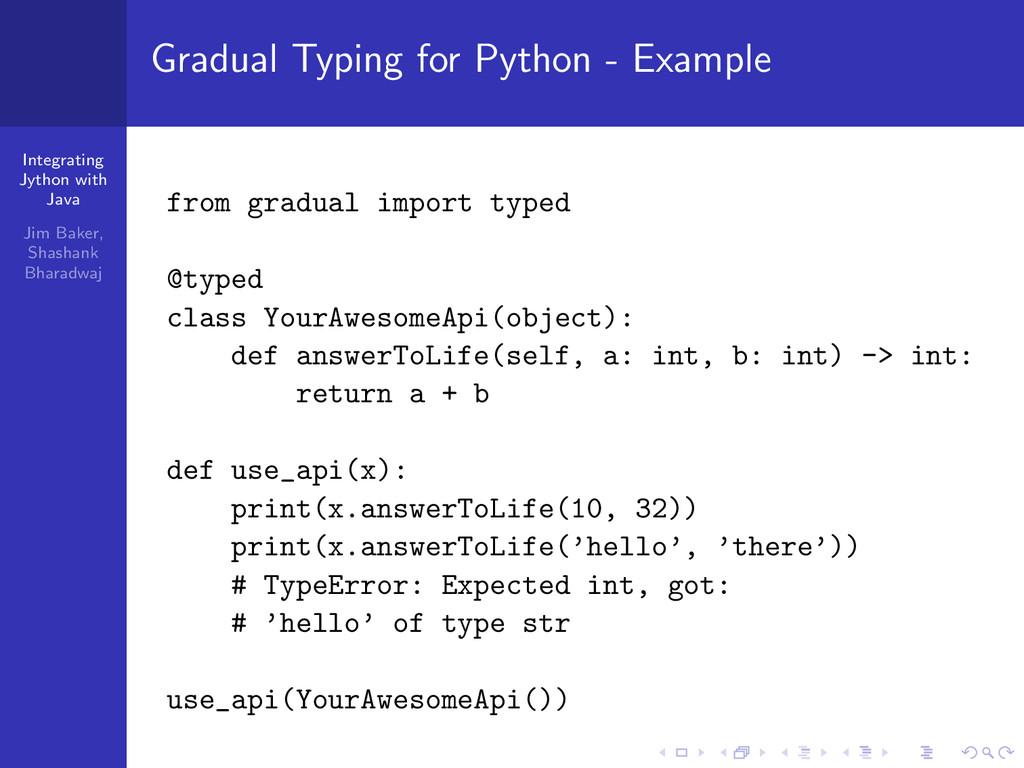 Integrating Jython with Java Jim Baker, Shashan...
