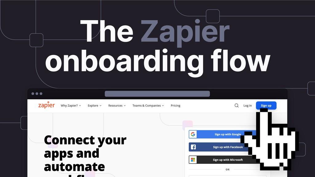 The Zapier onboarding flow