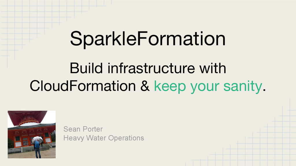 Build infrastructure with CloudFormation & keep...