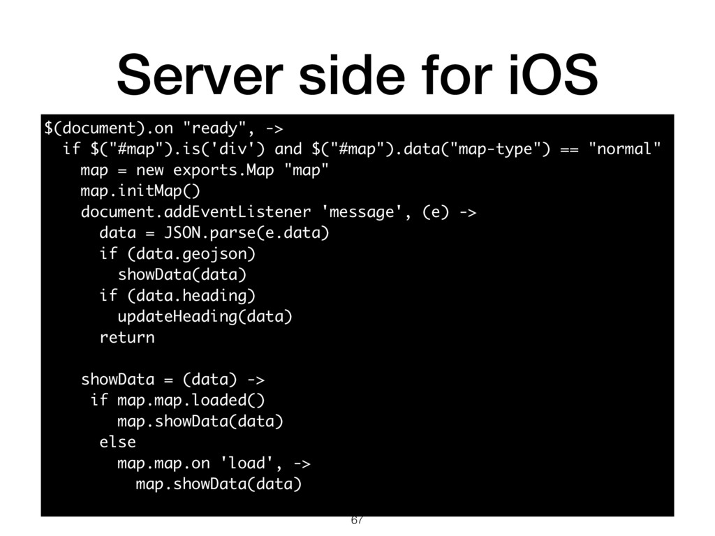 """Server side for iOS 67 $(document).on """"ready"""", ..."""