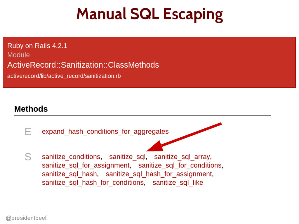 @presidentbeef Manual SQL Escaping Maybe in her...