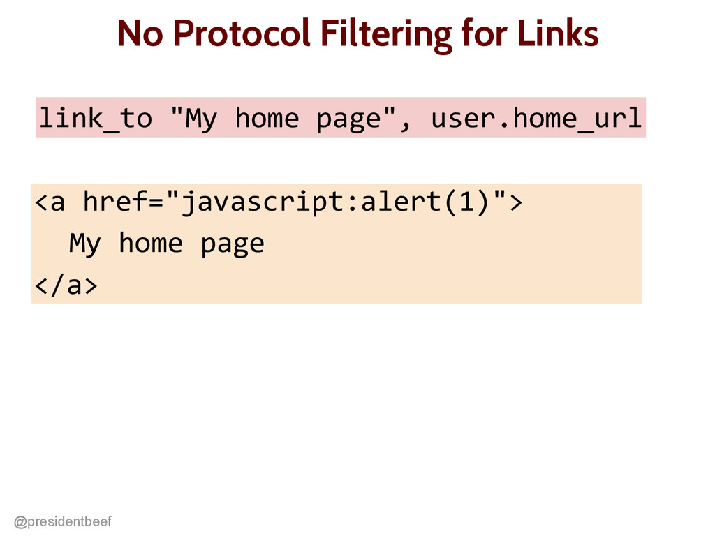 @presidentbeef No Protocol Filtering for Links ...