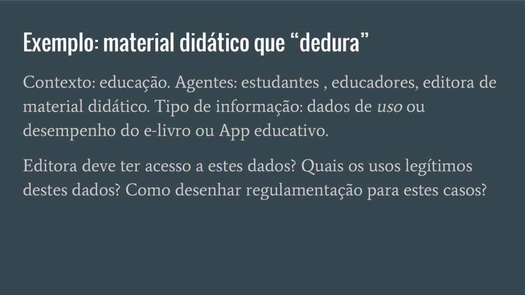 "Exemplo: material didático que ""dedura"" Context..."