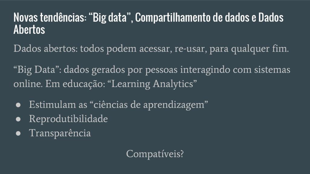 """Novas tendências: """"Big data"""", Compartilhamento ..."""