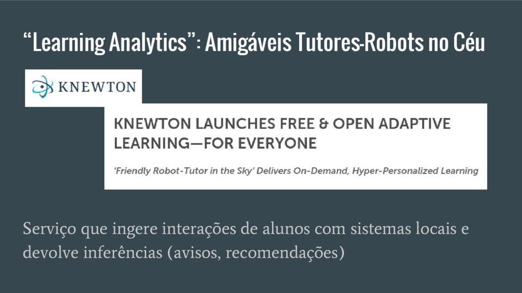 """Learning Analytics"": Amigáveis Tutores-Robots ..."