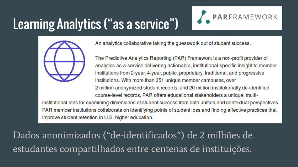 """Learning Analytics (""""as a service"""") Dados anoni..."""