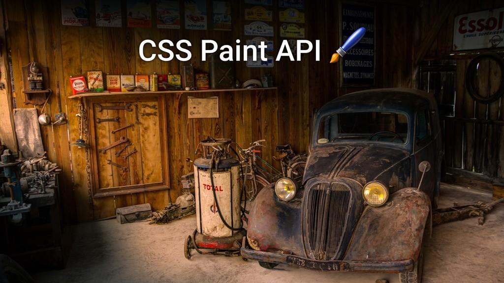 CSS Paint API