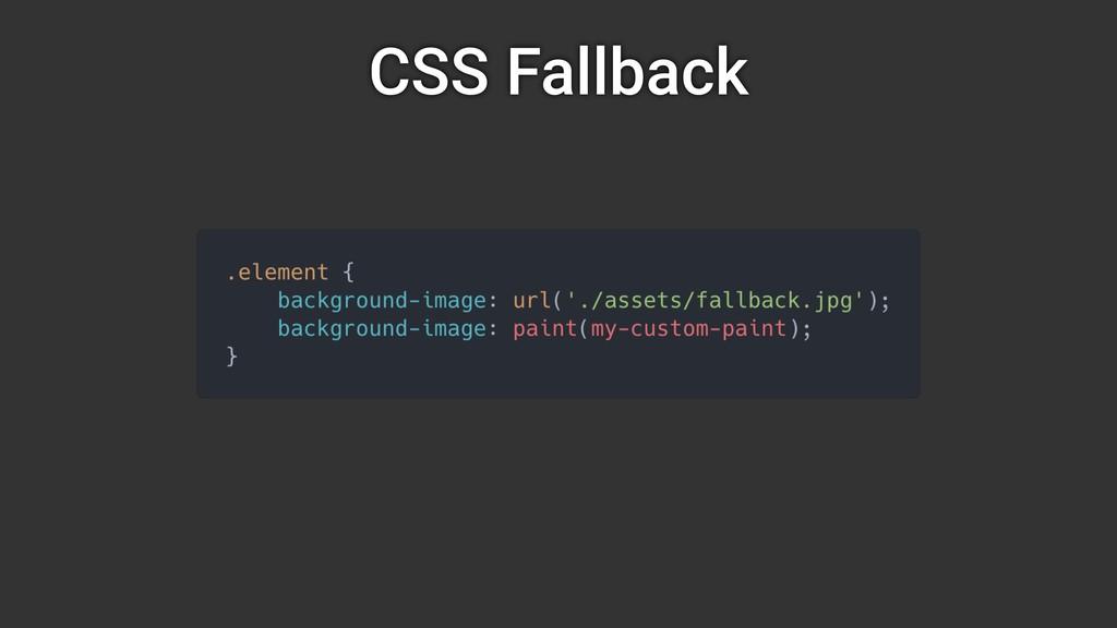 CSS Fallback