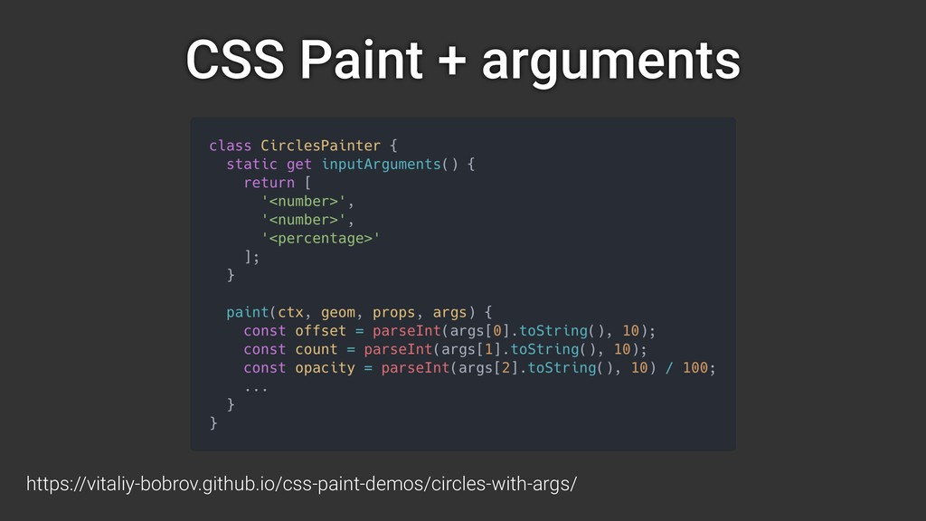 CSS Paint + arguments https://vitaliy-bobrov.gi...