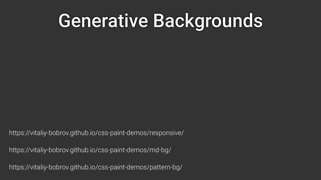 Generative Backgrounds https://vitaliy-bobrov.g...