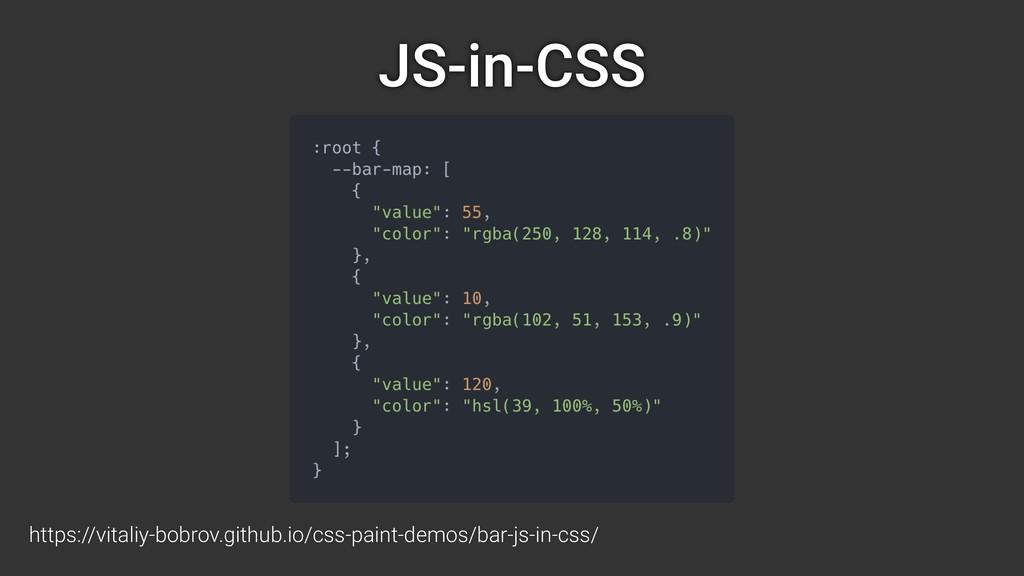 JS-in-CSS https://vitaliy-bobrov.github.io/css-...