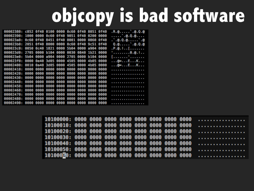objcopy is bad software