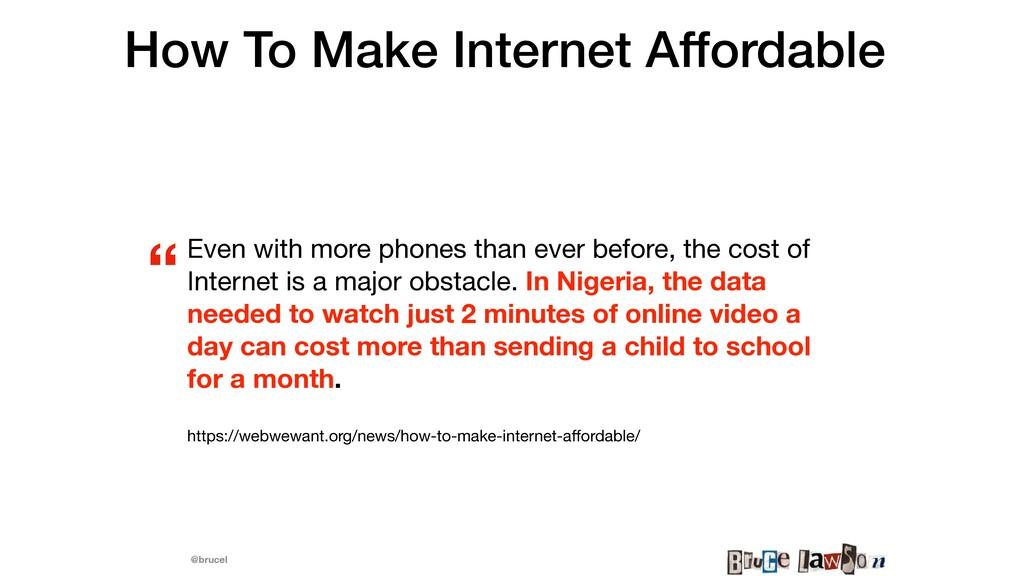 @brucel How To Make Internet Affordable   Even ...
