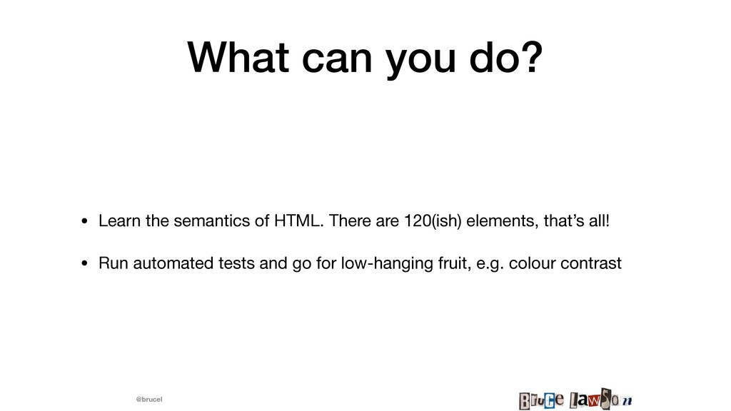 @brucel What can you do? • Learn the semantics ...