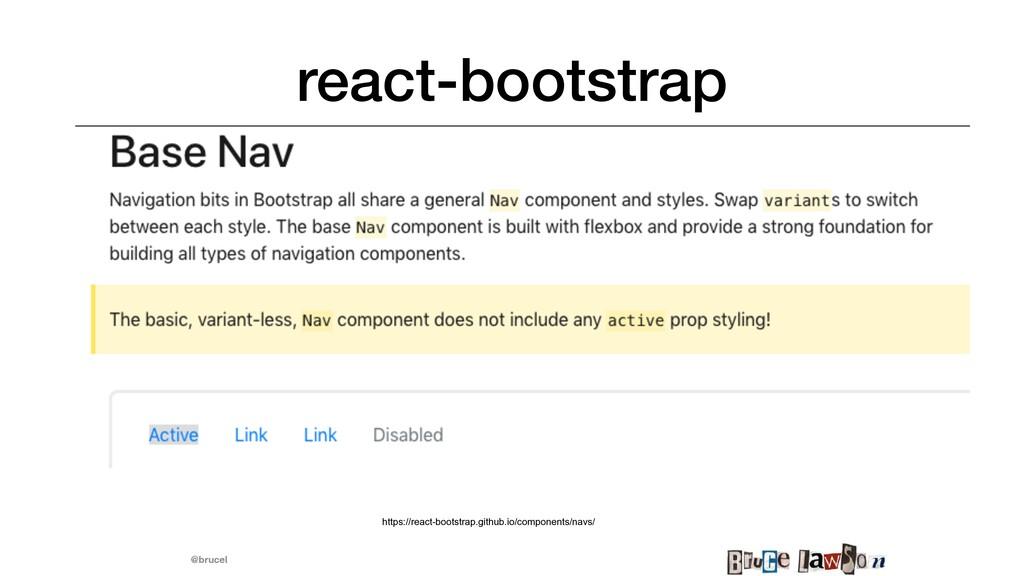 @brucel react-bootstrap https://react-bootstrap...
