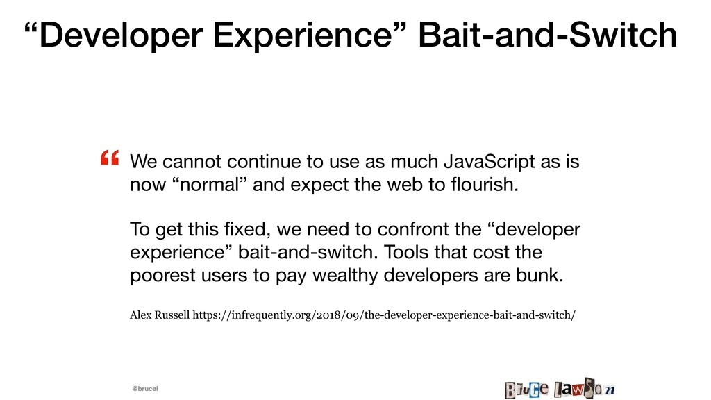 """@brucel """"Developer Experience"""" Bait-and-Switch ..."""