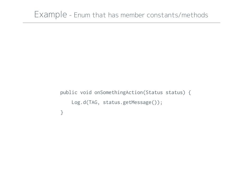 Example - Enum that has member constants/method...