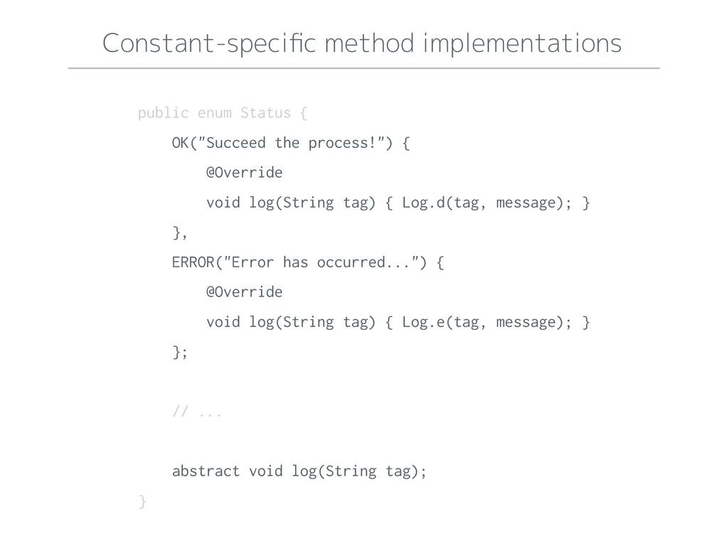 Constant-specific method implementations public ...