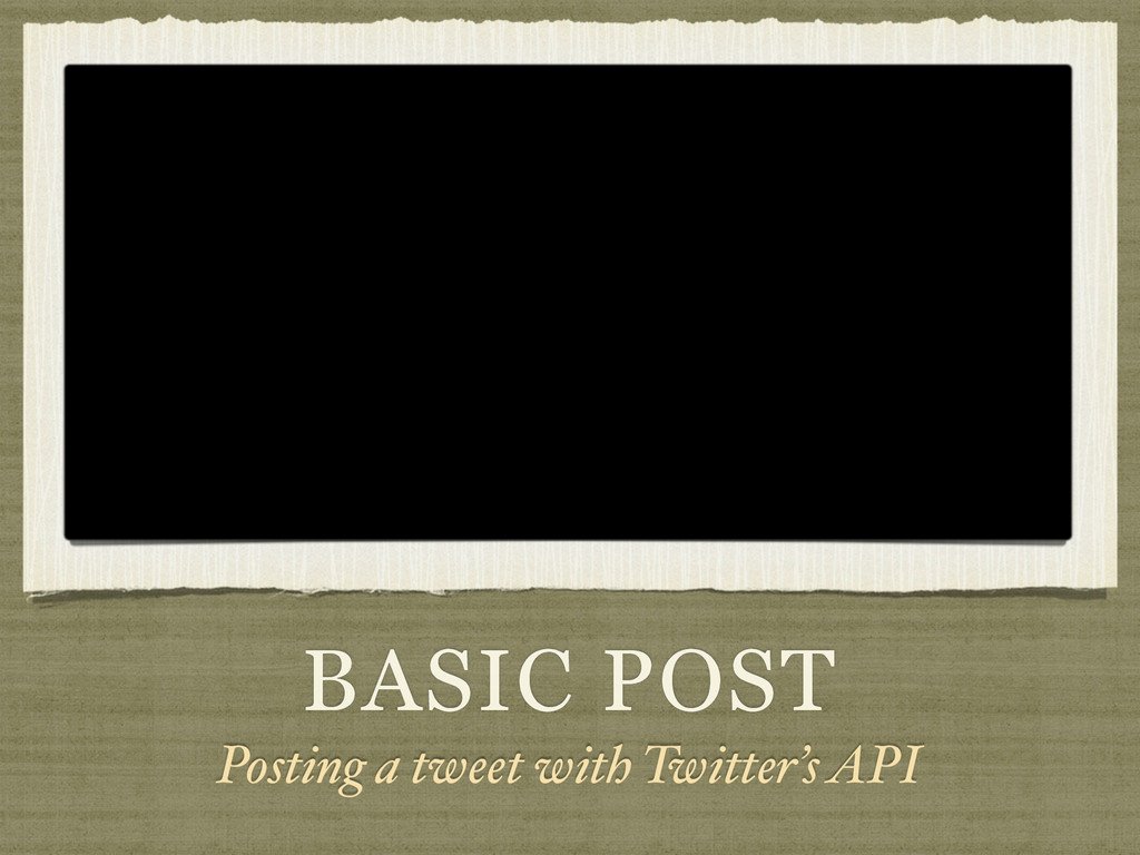 BASIC POST Posting a tweet with Twitter's API