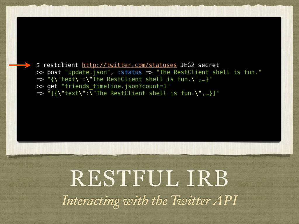 RESTFUL IRB Interacting with the Twitter API $ ...