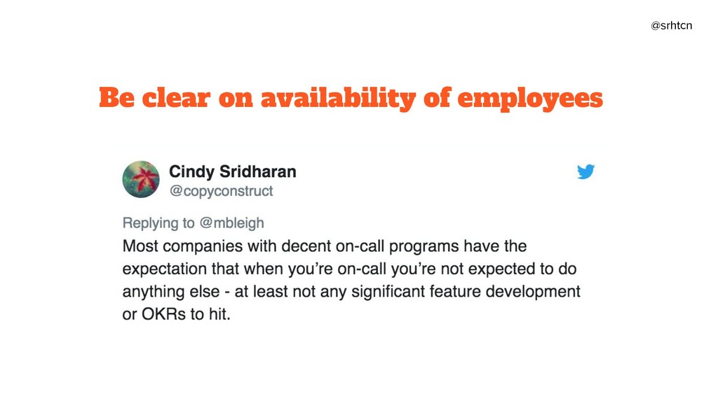 @srhtcn Be clear on availability of employees