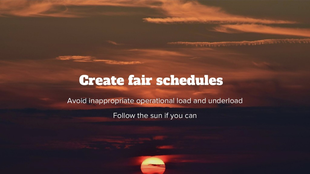 @srhtcn Create fair schedules Avoid inappropria...