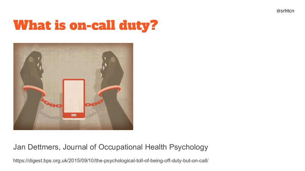 @srhtcn What is on-call duty? Jan Dettmers, Jou...