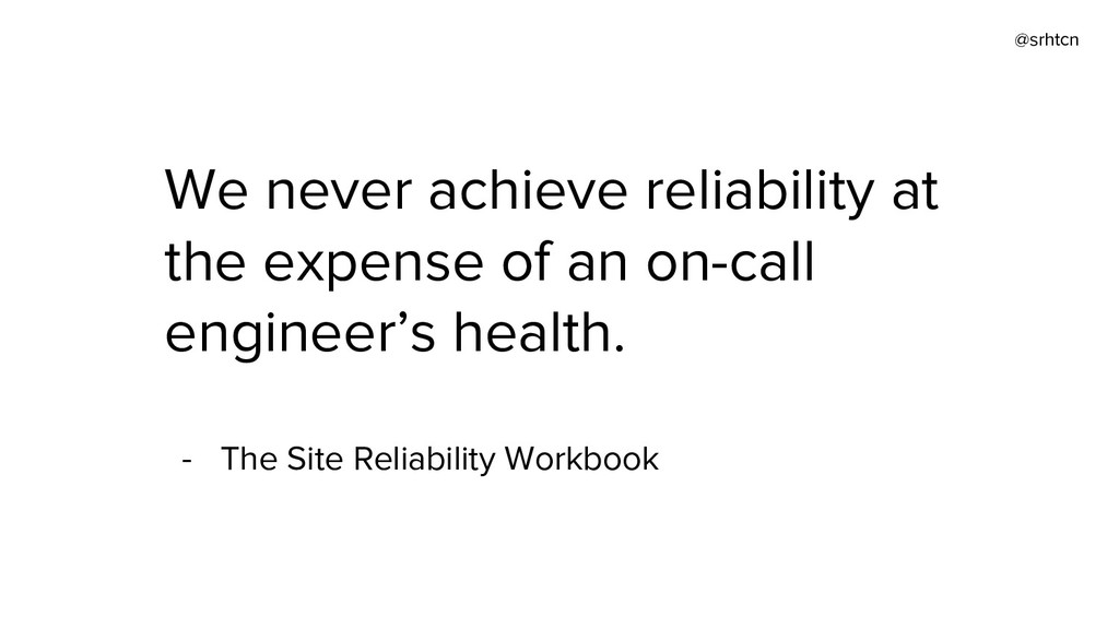 @srhtcn We never achieve reliability at the exp...