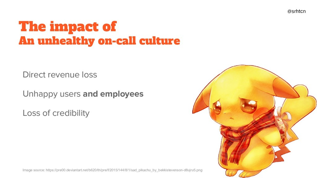@srhtcn The impact of An unhealthy on-call cult...