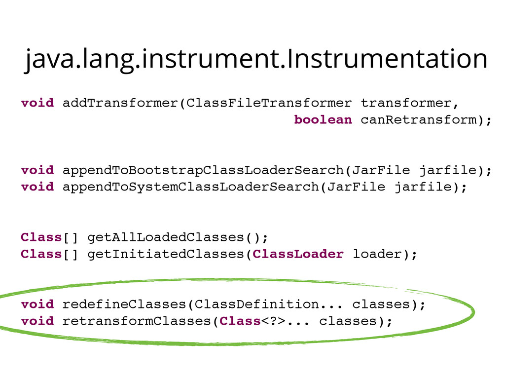 java.lang.instrument.Instrumentation void addTr...
