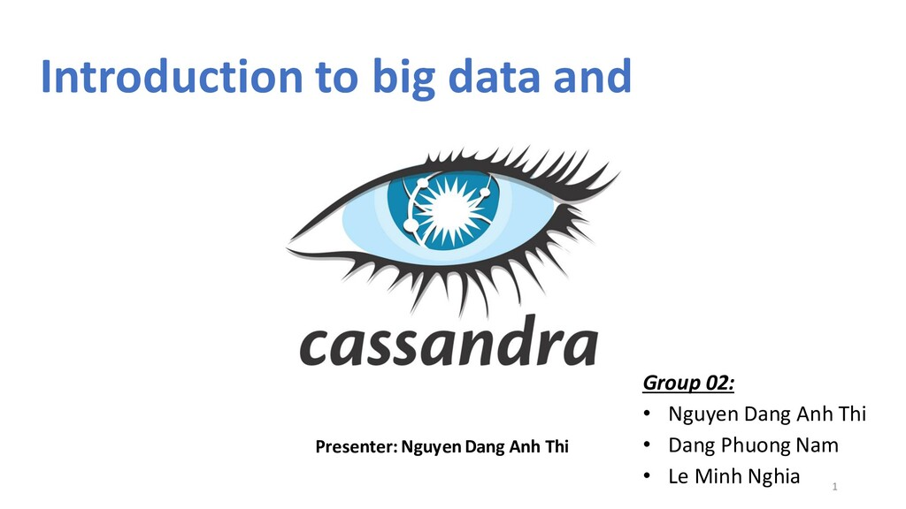 Introduction to big data and Group 02: • Nguyen...