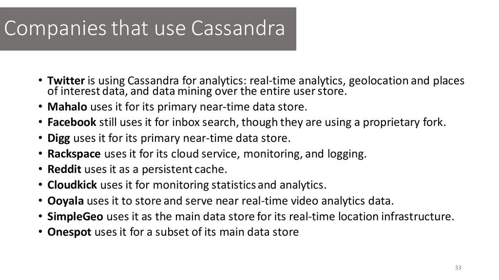 • Twitter is using Cassandra for analytics: rea...