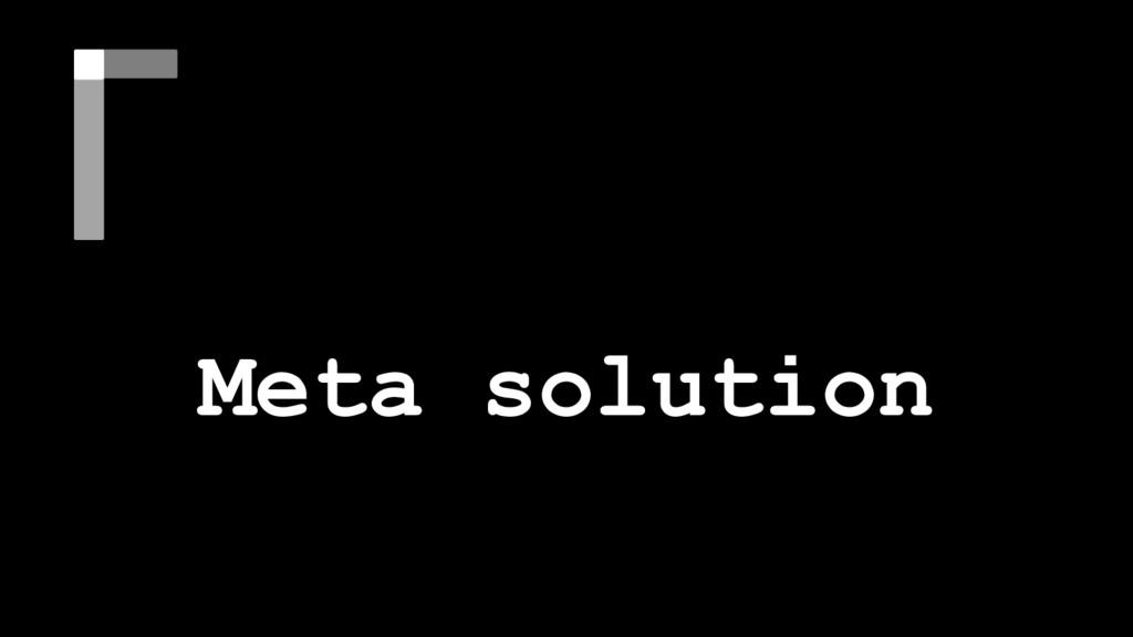 Conclusion Meta solution