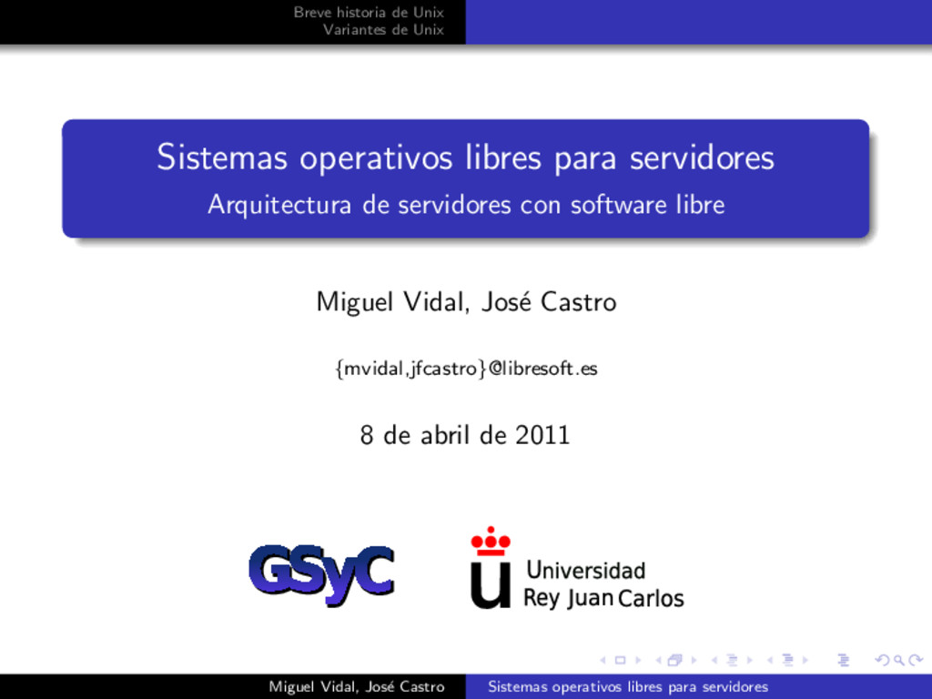 Breve historia de Unix Variantes de Unix Sistem...