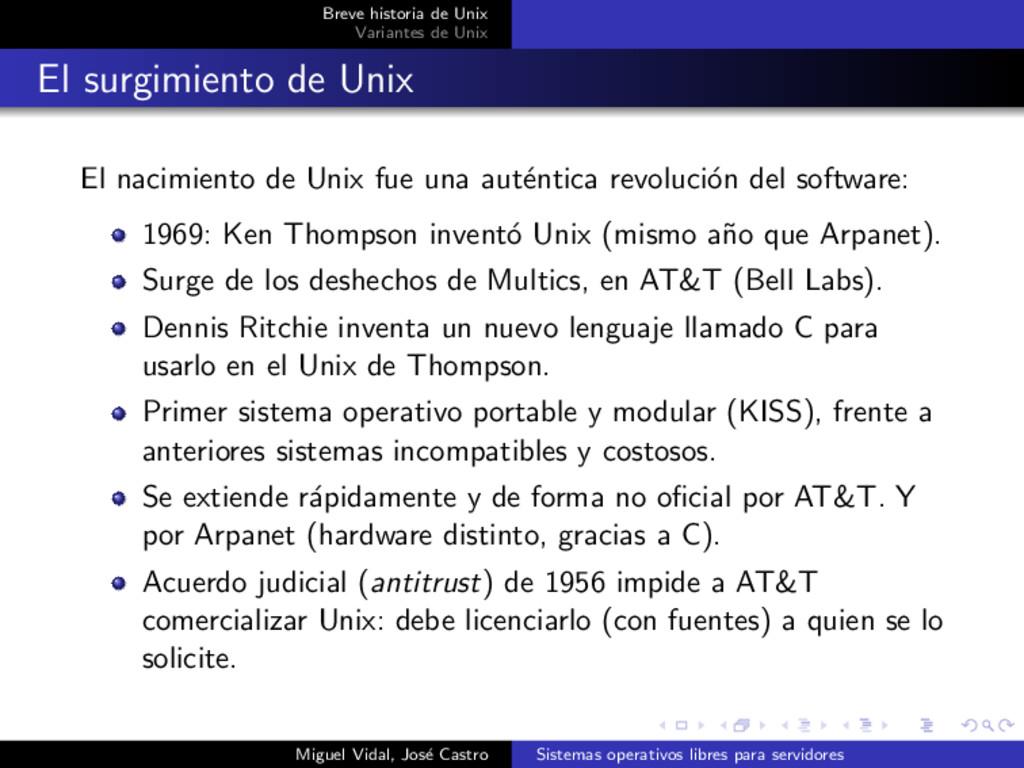 Breve historia de Unix Variantes de Unix El sur...