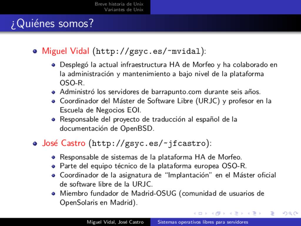 Breve historia de Unix Variantes de Unix ¿Qui´ ...