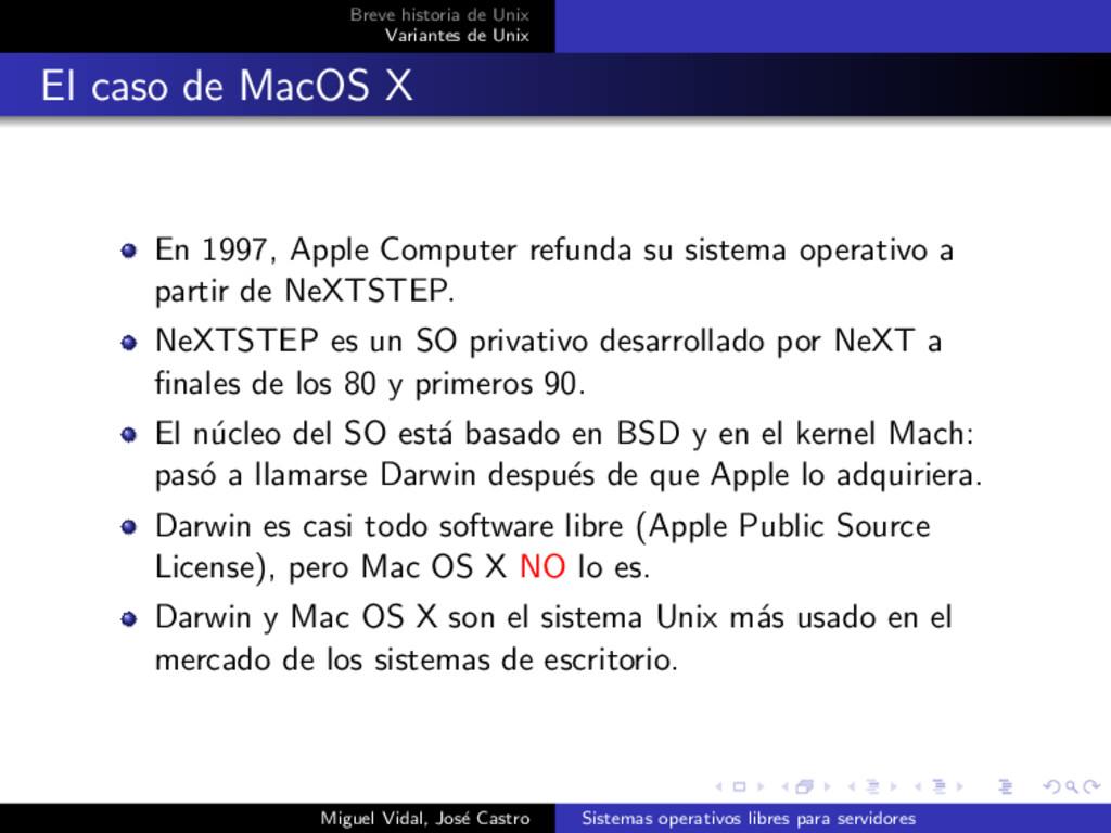 Breve historia de Unix Variantes de Unix El cas...