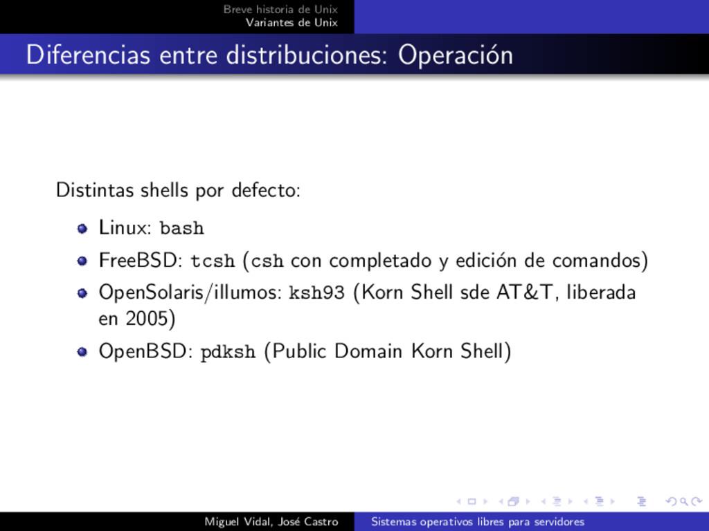 Breve historia de Unix Variantes de Unix Difere...
