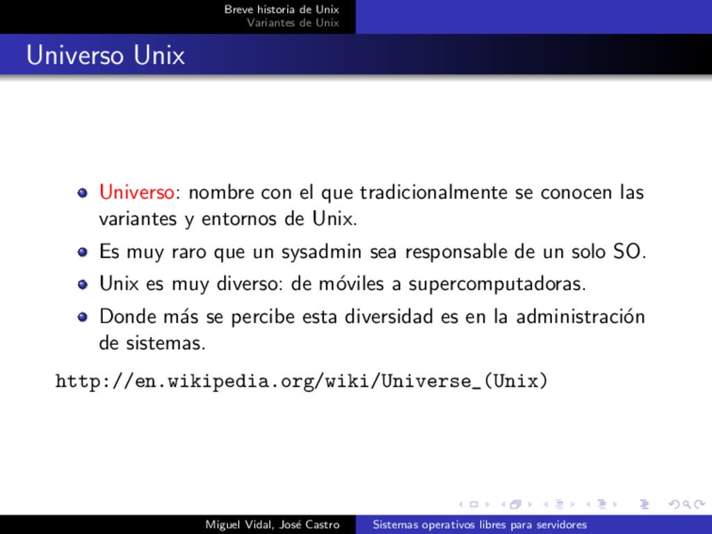 Breve historia de Unix Variantes de Unix Univer...