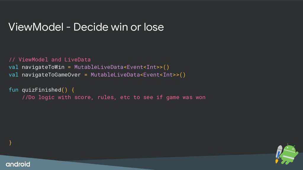 ViewModel - Decide win or lose // ViewModel and...