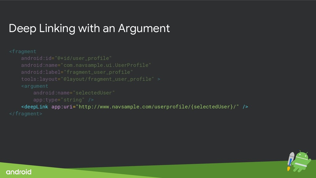 Deep Linking with an Argument <fragment android...