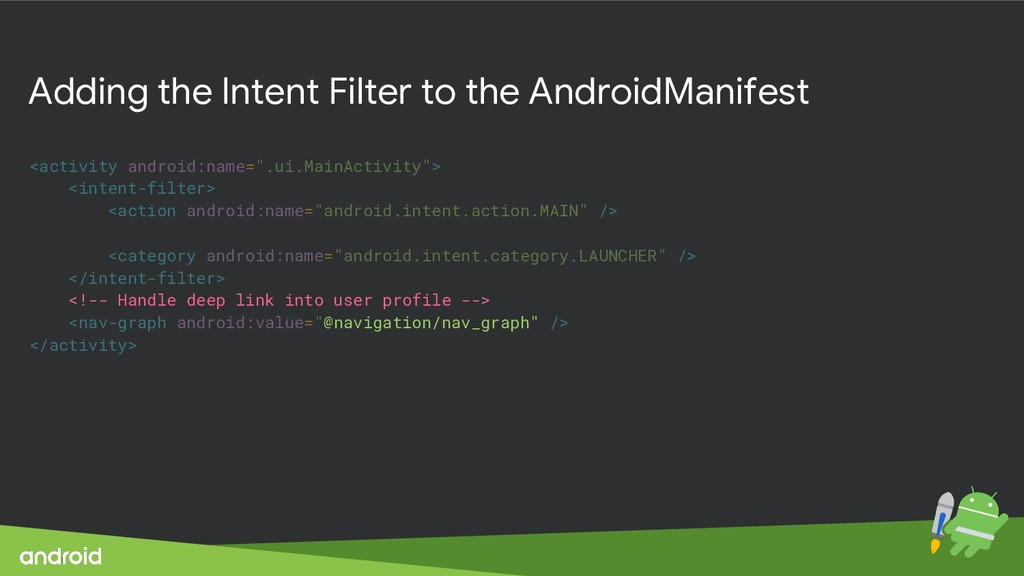 Adding the Intent Filter to the AndroidManifest...
