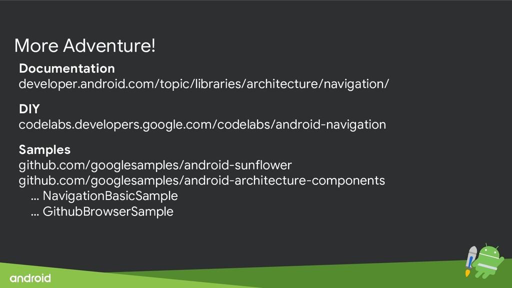More Adventure! Documentation developer.android...