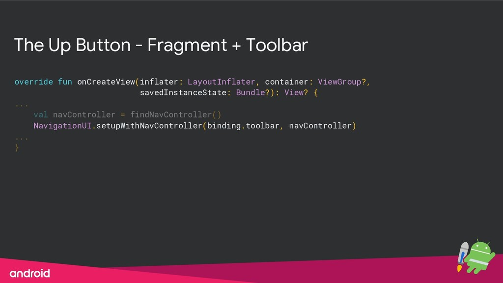 The Up Button - Fragment + Toolbar override fun...