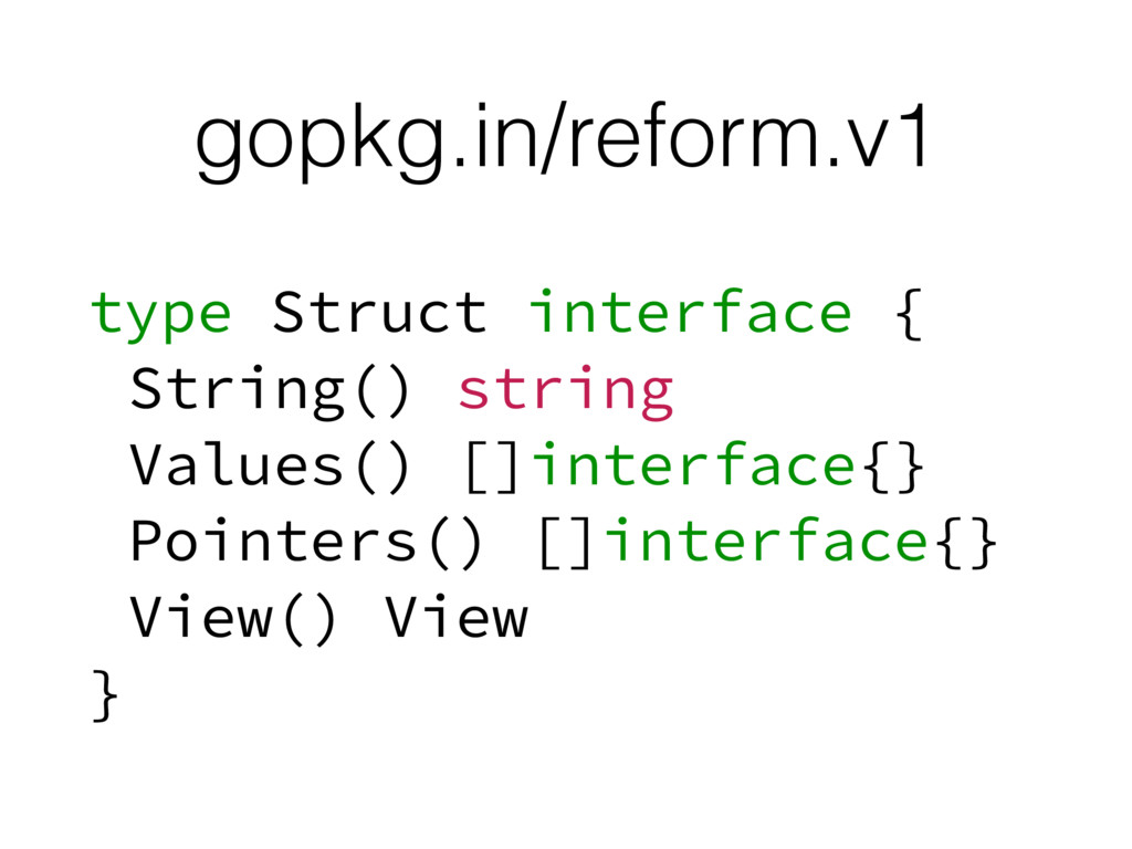 gopkg.in/reform.v1 type Struct interface { Stri...
