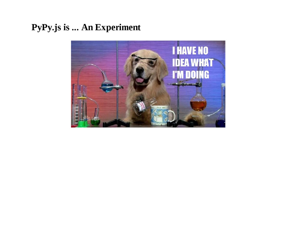 PyPy.js is ... An Experiment